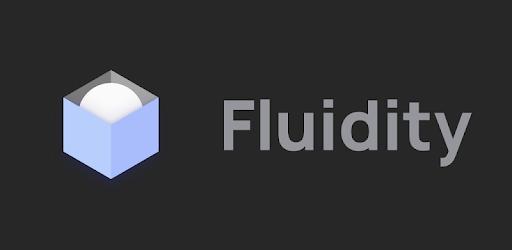 Fluidity MOD APK 3.5 (Patched)