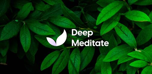 Deep Meditate MOD APK 2020.139 (Premium SAP)