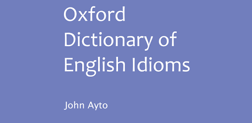 Oxford Dictionary of Idioms v11.1.500 (Premium-Modded)