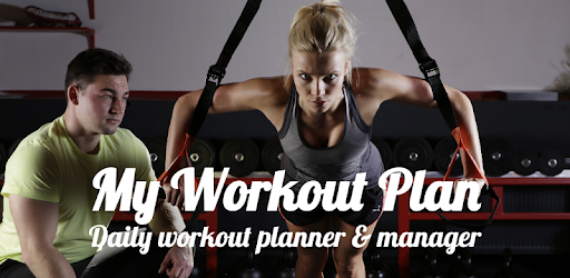 My Workout Plan – Daily Workout Planner v1.8.11 (Pro)