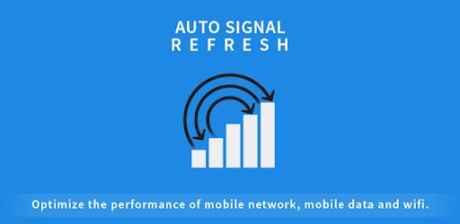 Auto Signal Network Refresher v1.19 (Premium)