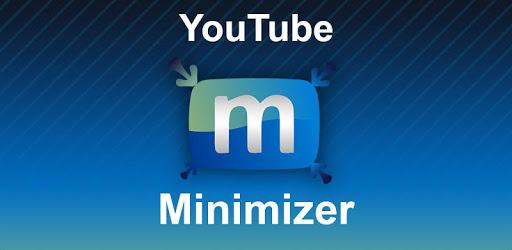 Minimizer for YouTube – Background Music 6.244.186-1 (Premium)