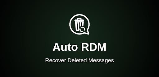 Auto RDM – Recover Deleted Messages & status 1.7.2.38c9 (Premium)