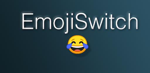 Emoji Switcher MOD APK 3.7 (AdFree)
