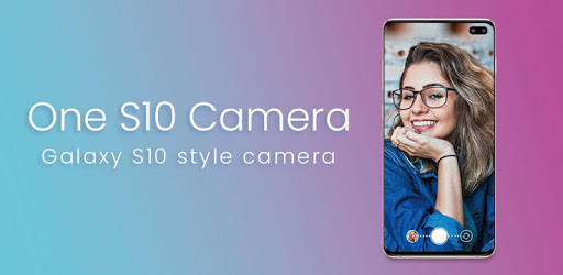 One S10 Camera – Galaxy S10 camera style 4.6 (Premium)